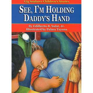 See I'm Holding Daddy's Hand - Gig Seafarer Children's Stories series