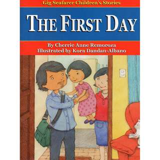The First Day - Gig Seafarer Children's Stories series
