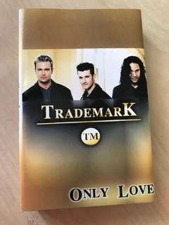 Trademark Only Love kaset pita