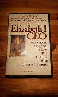 Elizabeth I CEO By Alan Axelrod