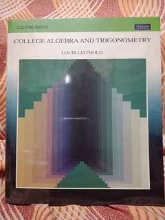 College Algebra and Trigonometry by Leithold