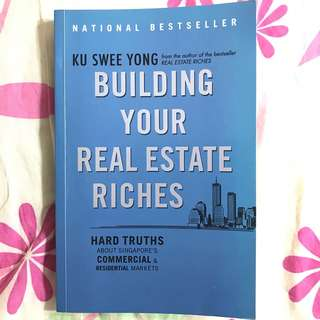 Building Your Real Estate Riches - Ku Swee Yong