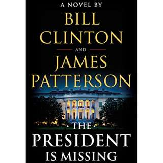 The President Is Missing (James Patterson, Bill Clinton)