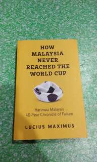 How Malaysia Never Reached The World Cup by Lucius Maximus