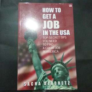 Buku How To Get A Job in The USA