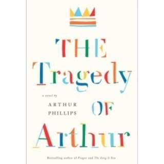 [eBook] The Tragedy of Arthur by Arthur Phillips