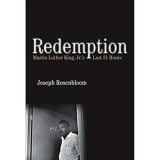 [eBook] Redemption: Martin Luther King Jr.'s Last 31 Hours by Joseph Rosenbloom