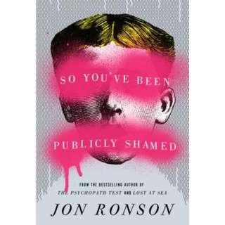 [eBook] So You've Been Publicly Shamed by Jon Ronson