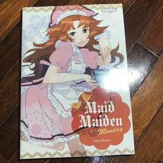 Maid Maiden Monday