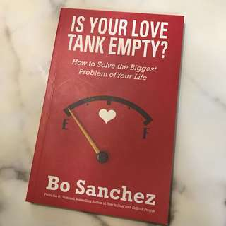 Is Your Love Tank Empty by Bo Sanchez