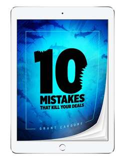 Grant Cardone 10 mistakes that kill your deals