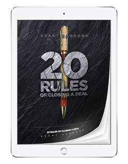 Grant Cardone 20 rules of closing for the expert closer