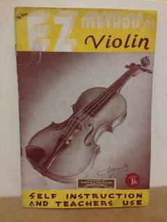 EZ Methods for Violin - Self instruction and teachers use 1937