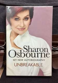 《New Book Condition + Sharon Osbourne Memoir / Autobiography》UNBREAKABLE : MY NEW AUTOBIOGRAPHY