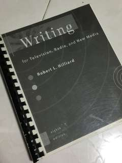Writing for Television, Radio and New Media by Robert L. Hilliard
