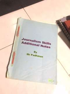 Journalism Skills (Additional Notes) by Mr Padhman