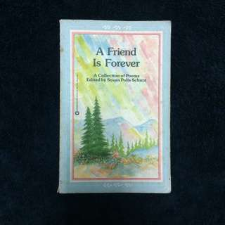 A Friend is Forever: A Collection of Poems