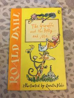 The Giraffe and the Pelly and me (Roald Dahl)