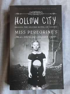 Hollow City: Miss Peregrine's Peculiar Children by Ransom Riggs