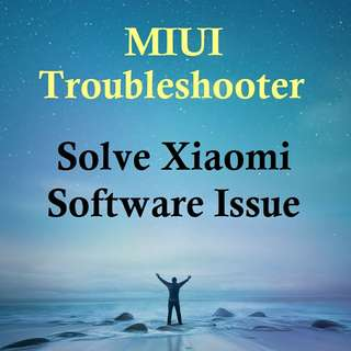 Xiaomi Phone Service - Solve Any MIUI Issues