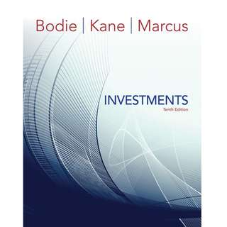 Investments 10th Tenth Edition by Zvi Bodie, Alex Kane, Alan J. Marcus - McGraw-Hill Education