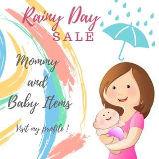 RAINY DAY SALE Baby & Mommy items!