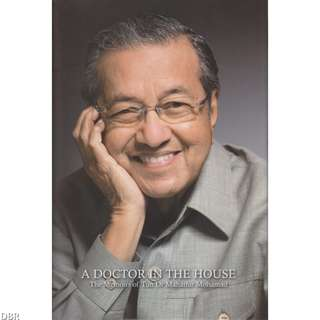 [EBOOK]A Doctor in the House: The Memoirs of Tun Dr Mahathir Mohamad
