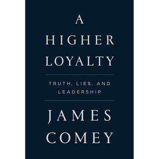 [EBOOK] A Higher Loyalty Truth, Lies, and Leadership