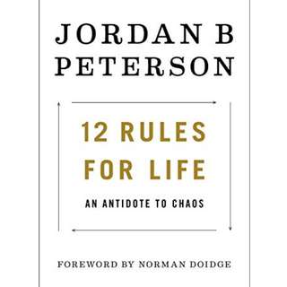 [EBOOK] 12 Rules for Life: An Antidote to Chaos by Jordan B Peterson