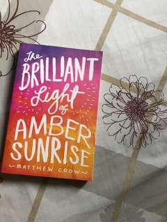The Brilliant Light of Amber Sunrise