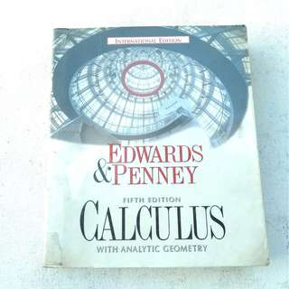 Calculus with Analytic Geometry 5TH Edition (International Edition) BY Edwards & Penney