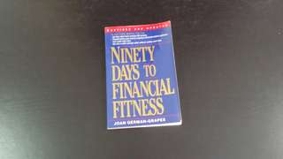 Ninety days to financial fitness