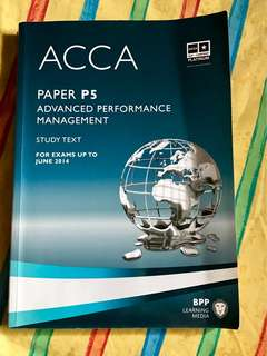 ACCA Paper P5 Advanced Performance Management Study Text