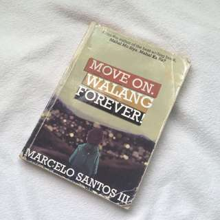 Move on. Walang forever! Book