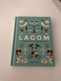 Lagom : The Swedish Art of Balanced Living by Linnea Dunne