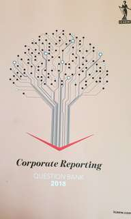 ICAEW ACA Corporate Reporting 2018 Study Manual & Question Bank