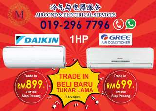 Buy new aircond trade in old aircond