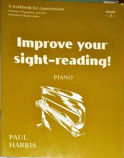 Grade 3 Piano Improve your sight-reading! by Paul Harris