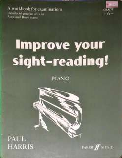 Grade 6 Piano Improve your sight-reading! by Paul Harris
