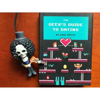 The Geek's Guide to Dating by Eric Smith