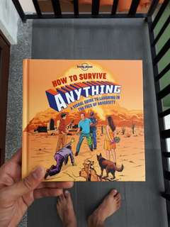 How to Survive Anything, A Visual Guide to Laughing in the Face of Adversity - Lonely Planet