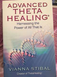 Advanced Theta Healing: Harnessing the Power of All That It Is