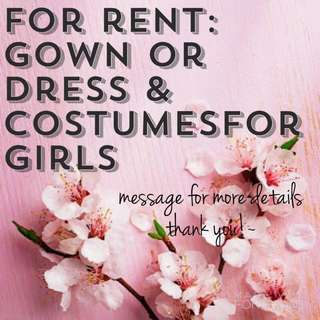 For Rent: Gown, Dress & Costumes for Kids