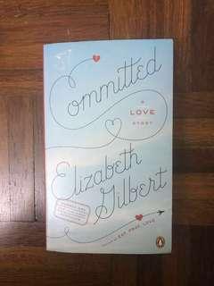 Bundle: Eat, Pray, Love & Committed (by Elizabeth Gilbert)