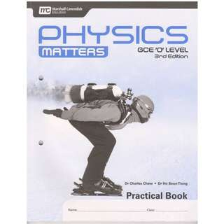 🚚 Physics Matters GCE 'O' Level 3rd edition Practical Book