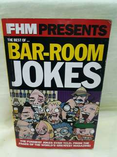 FHM PRESENTS THE BEST OF BAR ROOM JOKES