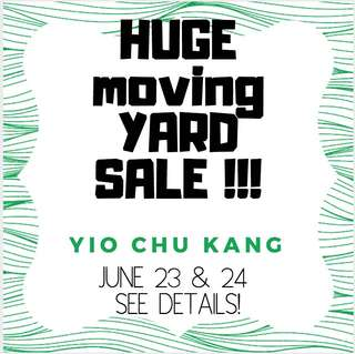BIG YARD SALE IN YIO CHU KANG