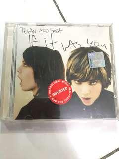 Tegan & Sara - If It Was You (Used)