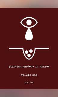 Planting Gardens in Graves - r.h. Sin