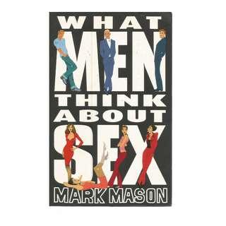 Mark Mason - What Men Think About Sex